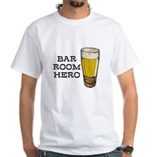 Bar Room Hero Shirt