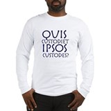 Quis Custodiet Long Sleeve T-Shirt