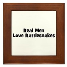 Real Men Love Rattlesnakes Framed Tile