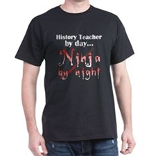 History Teacher Ninja T-Shirt