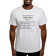 You Know You're a Night Nurse T-Shirt