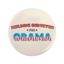 "Building Surveyor For Obama 3.5"" Button"