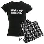 Wake up and live Women's Dark Pajamas