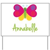 Annabelle The Butterfly Yard Sign