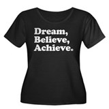 Dream Believe Achieve Women's Plus Size Scoop Neck