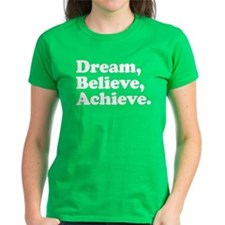 Dream Believe Achieve Tee