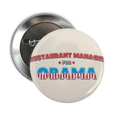 "Restaurant Manager For Obama 2.25"" Button (10 pack"