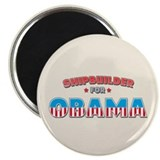 "Shipbuilder For Obama 2.25"" Magnet (100 pack)"