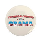 "Technical Writer For Obama 3.5"" Button (100 pack)"