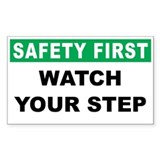 Safety First Watch Your Step