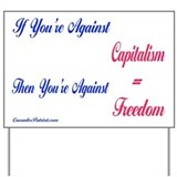 Capitalism Equals Freedom Yard Sign