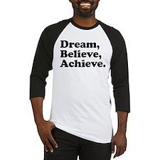 Dream Believe Achieve Baseball Jersey