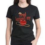 Fred Lassoed My Heart Women's Dark T-Shirt