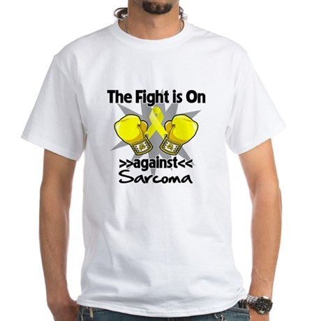Fight is On Sarcoma White T-Shirt