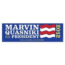 Marvin Quasniki Bumper Sticker