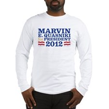 Marvin for President Long Sleeve T-Shirt