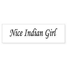 """Nice Indian Girl"" Bumper Bumper Sticker"