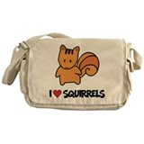 I Love Squirrels Messenger Bag