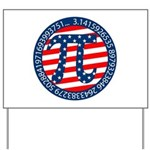 American Pi, Pie Yard Sign