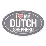 I Love My Dutch Shepherd Oval Sticker/Decal
