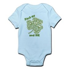 Pinch Me and Die Funny Irish Infant Bodysuit