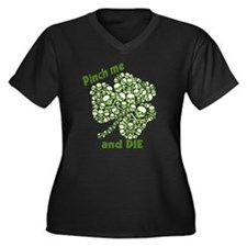 Pinch Me and Die Funny Irish Women's Plus Size V-N