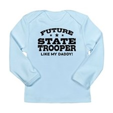 Future State Trooper Long Sleeve Infant T-Shirt