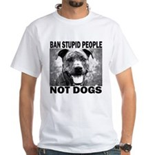 """Ban Stupid People..."" Shirt"