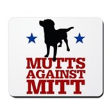 Mutts Against Mitt Mousepad