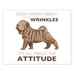 Shar Pei Attitude Small Poster