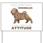 Shar Pei Attitude Yard Sign