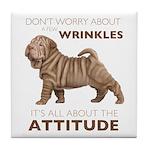 Shar Pei Attitude Tile Coaster