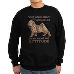 Shar Pei Attitude Sweatshirt (dark)