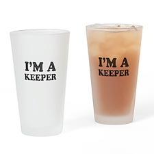 Valentine I'm a Keeper Drinking Glass