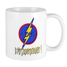 ADHD IS MY SUPERPOWER Mug