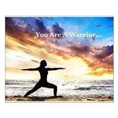 You Are a Warrior! Small Poster