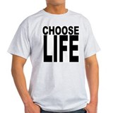Choose Life Ash Grey T-Shirt