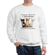 God & Chihuahuas Sweatshirt