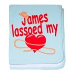 James Lassoed My Heart baby blanket