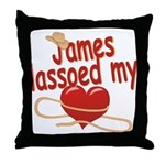 James Lassoed My Heart Throw Pillow