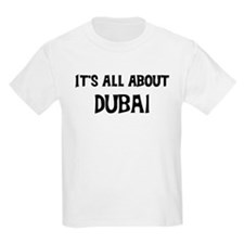 All about Dubai Kids T-Shirt