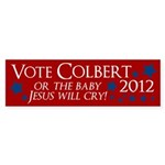 Vote Colbert 2012 Or Baby Jesus Will Cry!