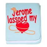Jerome Lassoed My Heart baby blanket