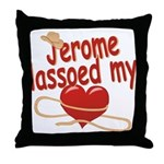 Jerome Lassoed My Heart Throw Pillow
