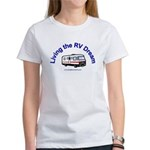 Living the RV Dream Women's T-Shirt