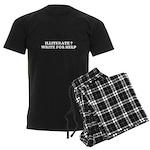 illiterate ? write for help Men's Dark Pajamas