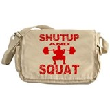 Shut Up And Squat Messenger Bag