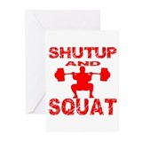Shut Up And Squat Greeting Cards (Pk of 20)