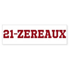 21-ZEREAUX BUMPER STICKER
