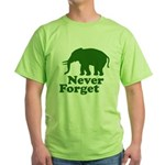 Never forget Green T-Shirt